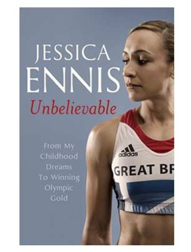 Jessica Ennis: Unbelievable, Jessica Ennis