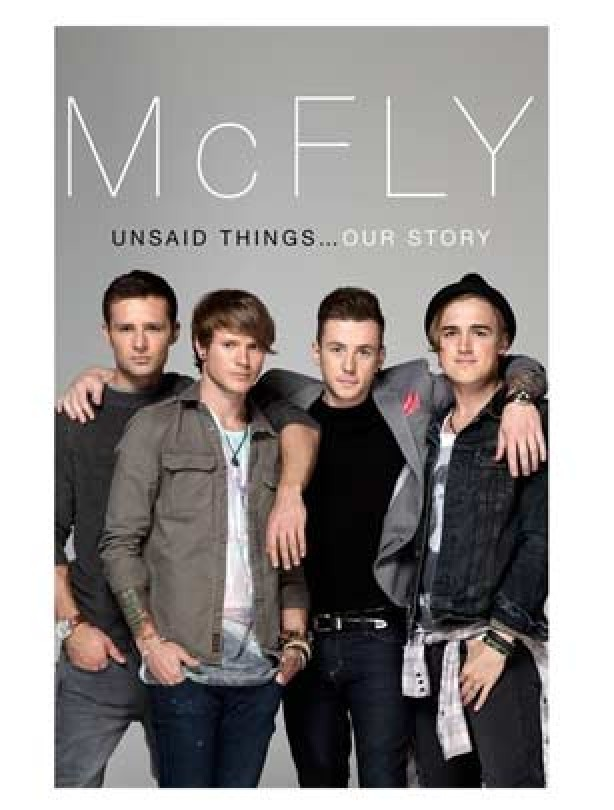 McFly Unsaid Things: Our Story, McFly
