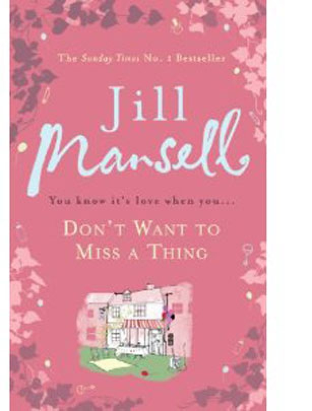 Don't Want to Miss a Thing by Jill-Mansell