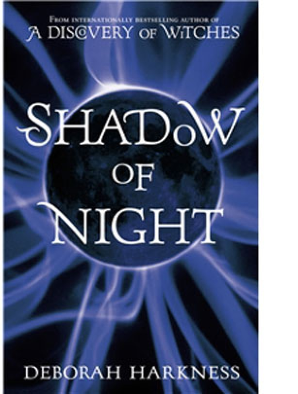 Shadow of the Night by Deborah Harkness