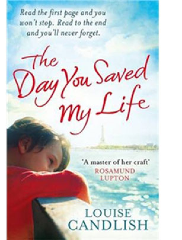 The Day You Saved My Life by Louise Candlish