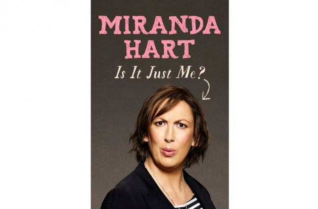 Miranda Hart Is It Just Me book review