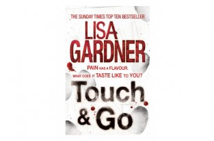 Touch & Go by Lisa Gardener