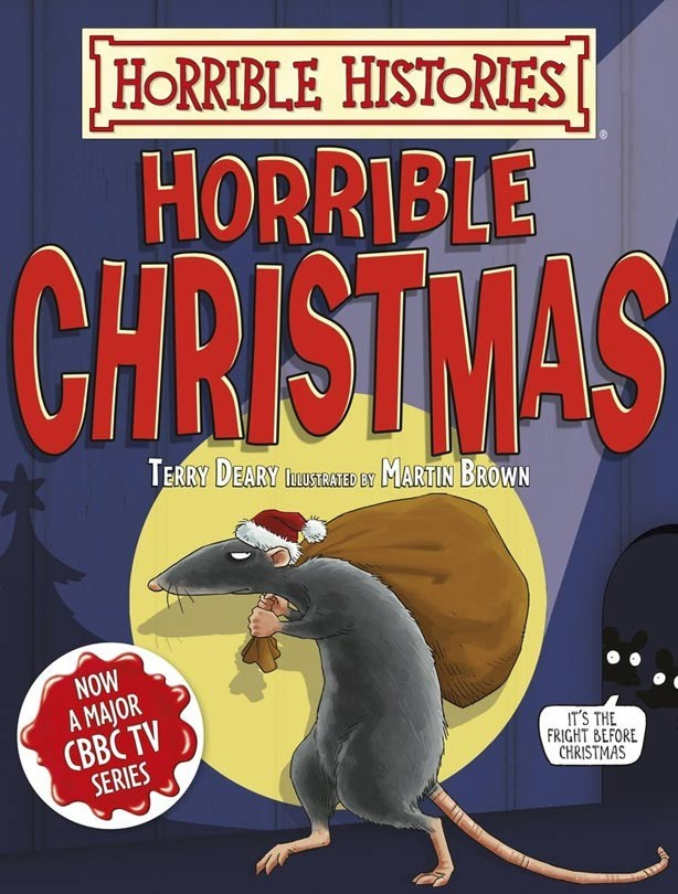 Horrible Christmas by Terry Deary & Martin Brown