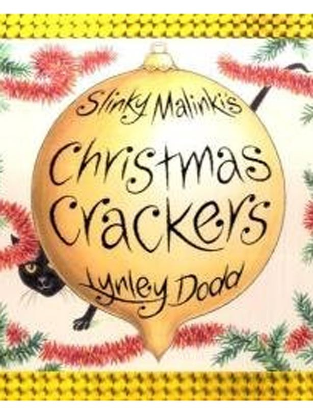 Slinky Malinki's Christmas Crackers by Linley Dodd