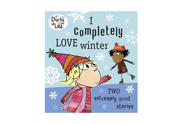 Charlie and Lola I Love Winter