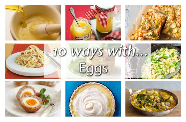 10 ways with... eggs