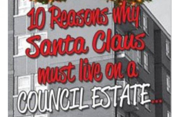 10 Reasons Why Santa Claus Must Live On A Council Estate