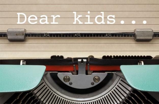 Dear kids?