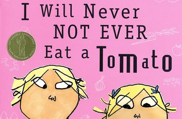 children's books, kid's books, I Will Never Not Ever Eat A Tomato, Charlie and Lola