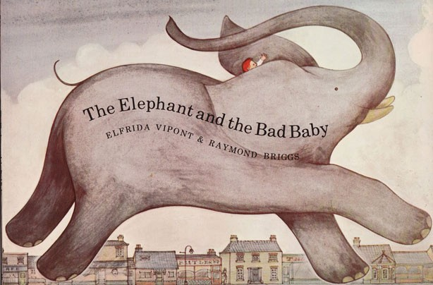 children's books, kid's books, The Elephant and the Bad Baby