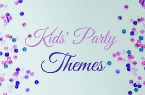 Birthday party ideas and themes cover image