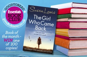 GoodtoRead Book Of The Month: The Girl Who Came Back by Susan Lewis